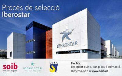 El SOIB selecciona personal per a IBEROSTAR per a hotels de les zones de Palma, Calvià, Santanyí i Alcúdia