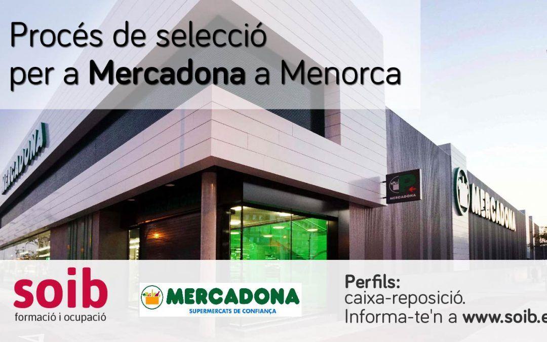 EL SOIB preselecciona personal per als supermercats de Mercadona a Menorca