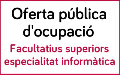Oferta pública d'ocupació facultatius superiors d'informàtica