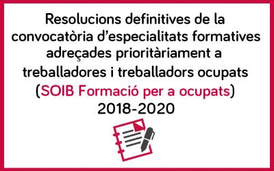 Resoluciones definitivas convocatoria SOIB ocupados 2018-2020