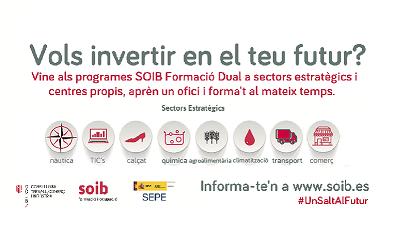 Programa SOIB Formació Dual. Consulta les ofertes de DOCENTS i d'ALUMNAT-TREBALLADOR, i inscriu-t'hi!