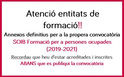 Annexos definitius convocatòria SOIB formació persones ocupades 2019-2021