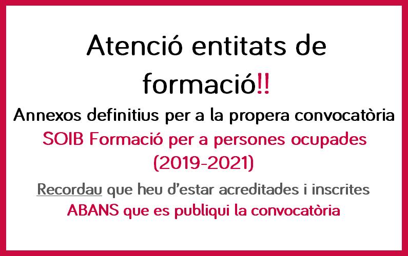 Annexos definitius convocatòria SOIB formació per a persones ocupades 2019-2021