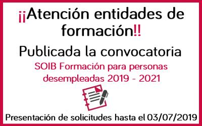 Publicada la convocatoria SOIB formación para personas desempleadas 2019-2021