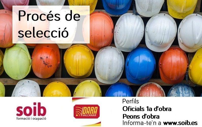 DARA VALCANAR, S.L. selecciona personal de la construcción para incorporar a su plantilla el 26/08.