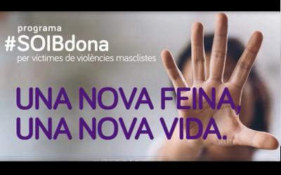 El programa SOIB Dona per a víctimes de violència masclista ja ha permès la contractació de 250 dones