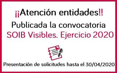 ¡Atención entidades! Convocatoria SOIB Visibles ejercicio 2020