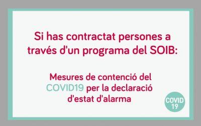 Mesures del SOIB, arran de la declaració de l'estat d'alarma, adreçades a entitats amb projectes de foment de l'ocupació