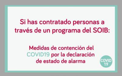 Medidas del SOIB, a raíz de la declaración del estado de alarma, dirigidas a entidades con proyectos de fomento del empleo