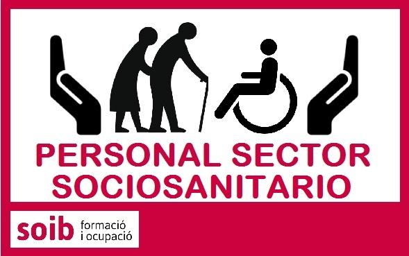 Nuevas necesidades urgentes de personal sanitario y sociosanitario para centros sociosanitarios de Mallorca e Ibiza