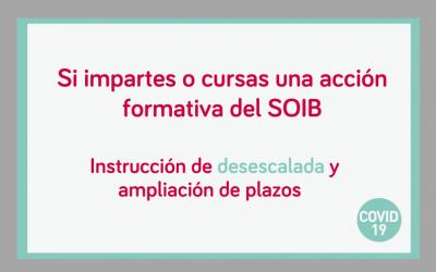 Instrucciones para la desescalada progresiva de la impartición de las acciones formativas financiadas por el SOIB