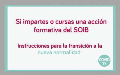 Últimas instrucciones para la transición hacia una nueva normalidad en la impartición de las acciones formativas