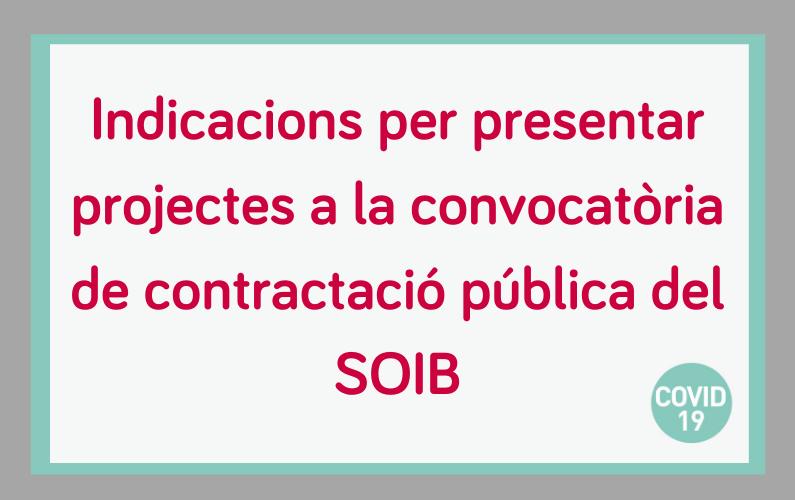 Instruccions i indicacions per a les entitats que presentin projectes a la nova convocatòria de subvencions SOIB Reactiva 2020
