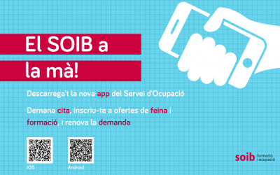 Descarrega't l'app del SOIB i podràs demanar cita, inscriure't a ofertes, renovar la demanda i més serveis, des del mòbil!