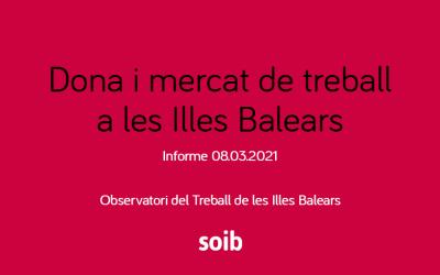 Publicat el darrer informe de «Dona i mercat de treball a les Illes Balears», que elabora anualment  l'Observatori del Treball