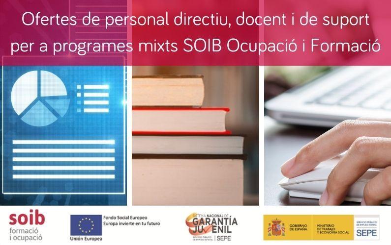 Ofertes de personal directiu, docent i de suport per als programes mixts SOIB Ocupació i Formació