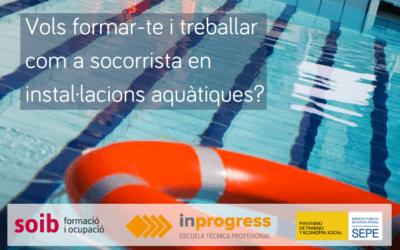 Preseleccionamos 30 personas para SOIB Formación con Compromiso de Contratación de socorrismo en instalaciones acuáticas con INPROGRESS